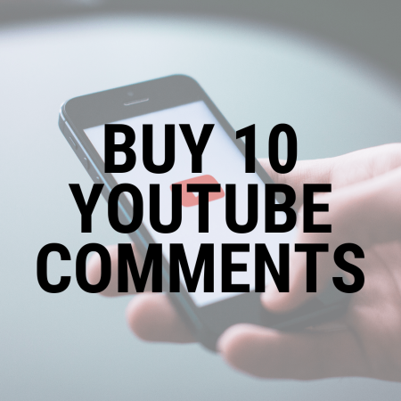 Buy 10 youtube comments