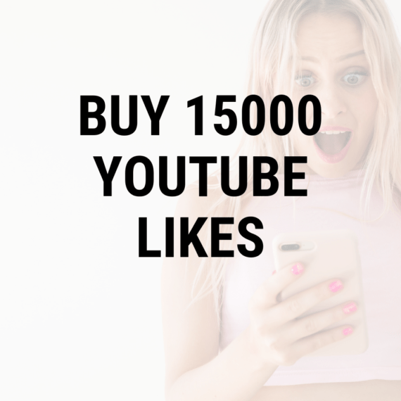 Buy 15000 YouTube Likes