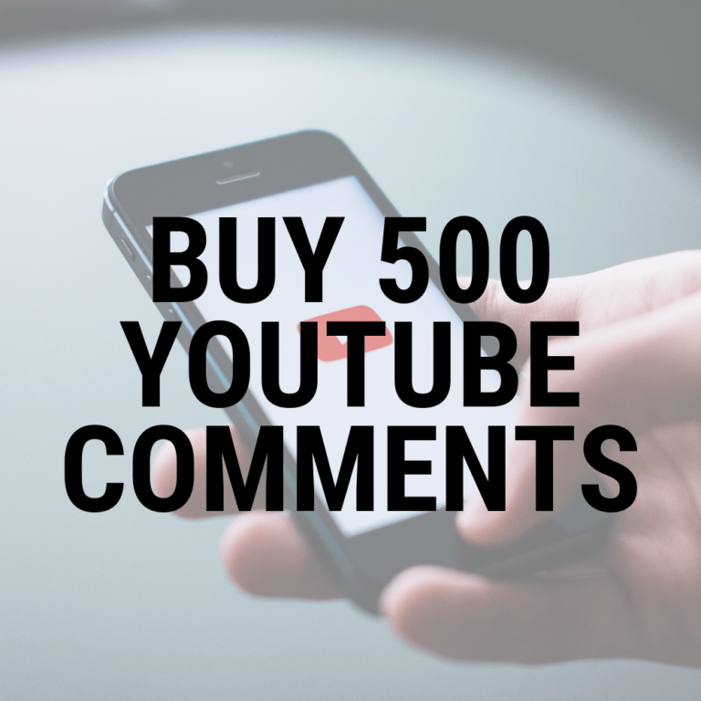 Buy 500 YouTube comments