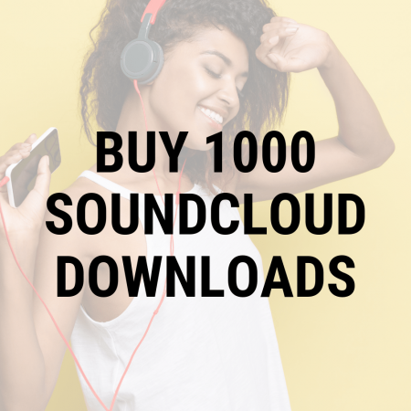 buy 1000 Soundcloud downloads