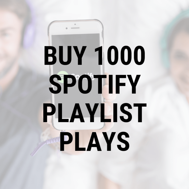 Buy 1000 Spotify Playlist Plays