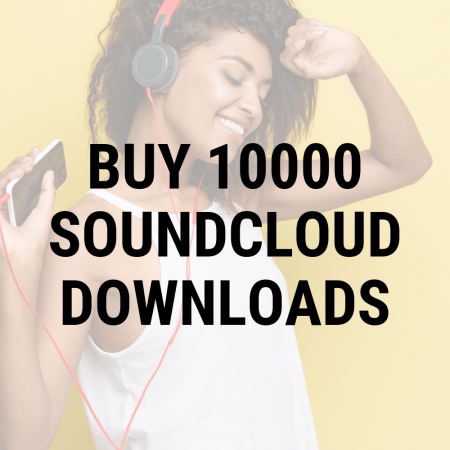 buy 10000 Soundcloud downloads