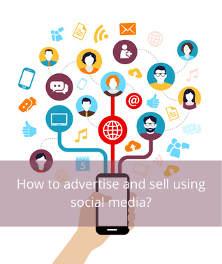 How to advertise and sell using social media