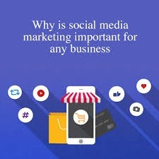 Why is social media marketing important for any business