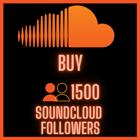 Buy 1500 SoundCloud Followers