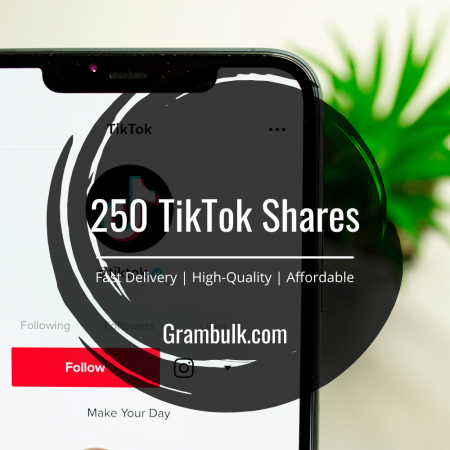 Buy 250 TikTok Video Shares
