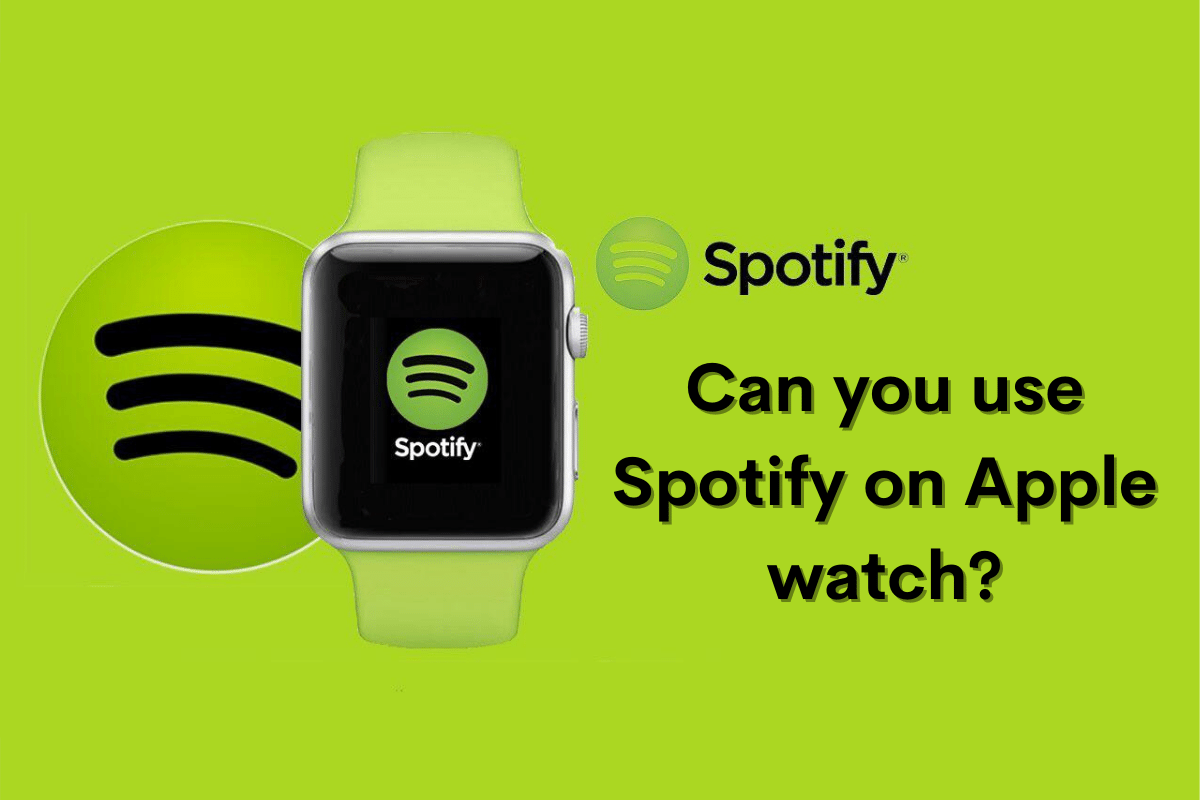 Can You Use Spotify on Apple Watch_