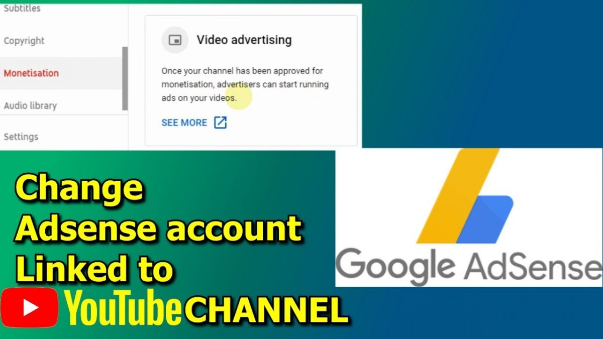 How to change your AdSense account on YouTube?