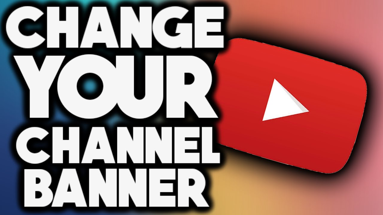 Why You Should Change YouTube Banner-
