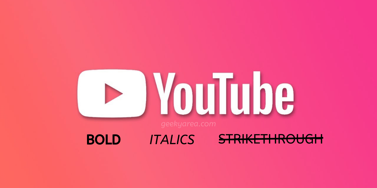 How to write in bold on YouTube